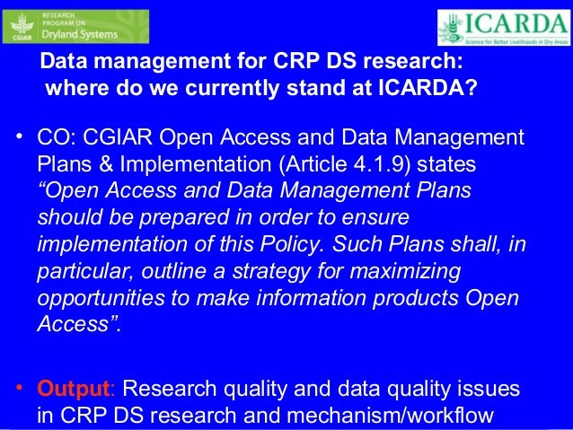Data management for CRP DS research:  where do we currently stand at ICARDA?  • CO: CGIAR Open Access and Data Management ...