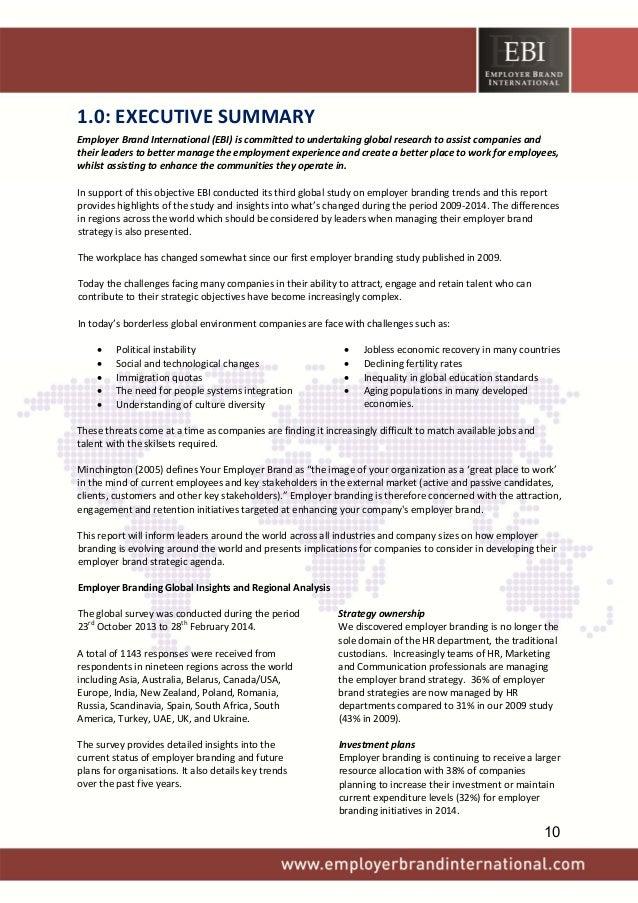 1.0:EXECUTIVESUMMARY EmployerBrandInternational(EBI)iscommittedtoundertakingglobalresearchtoassistcompanies...