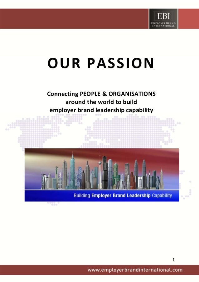 OURPASSION    ConnectingPEOPLE&ORGANISATIONS aroundtheworldtobuild employerbrandleadershipcap...