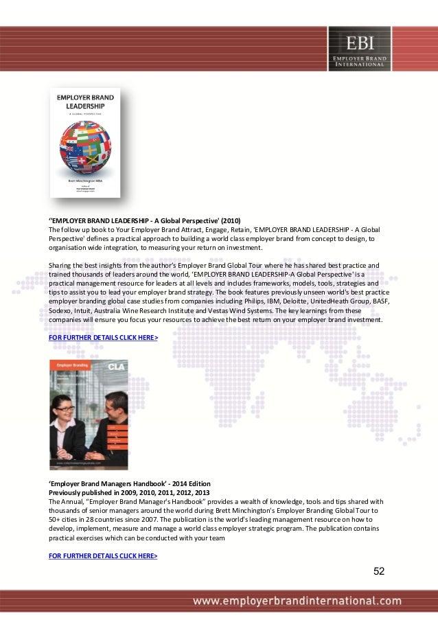 ''EMPLOYERBRANDLEADERSHIP‐AGlobalPerspective'(2010) ThefollowupbooktoYourEmployerBrandAttract,...