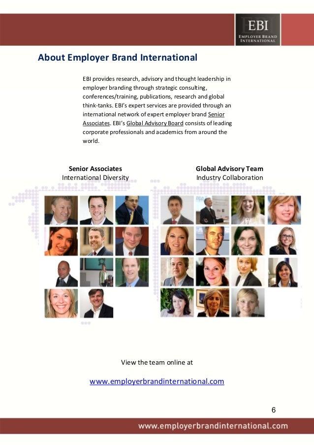 AboutEmployerBrandInternational  EBIprovidesresearch,advisoryandthoughtleadershipin employerbrandingthrou...