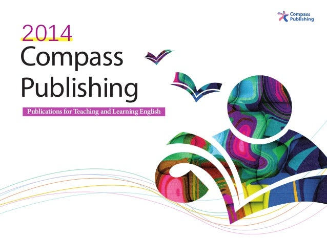 2014  Compass Publishing Publications for Teaching and Learning English