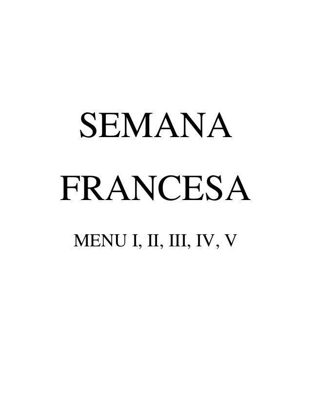 SEMANA FRANCESA MENU I, II, III, IV, V