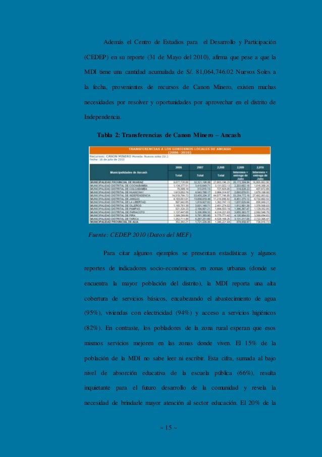 ~ 15 ~ Además el Centro de Estudios para el Desarrollo y Participación (CEDEP) en su reporte (31 de Mayo del 2010), afirma...