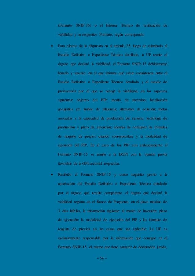 ~ 56 ~ (Formato SNIP-16) o el Informe Técnico de verificación de viabilidad y su respectivo Formato, según corresponda.  ...