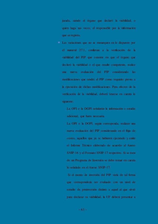 ~ 63 ~ jurada, siendo el órgano que declaró la viabilidad, o quien haga sus veces, el responsable por la información que s...