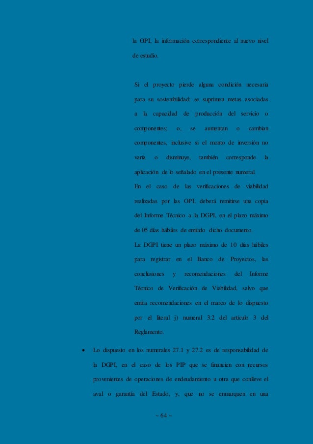 ~ 64 ~ la OPI, la información correspondiente al nuevo nivel de estudio. Si el proyecto pierde alguna condición necesaria ...