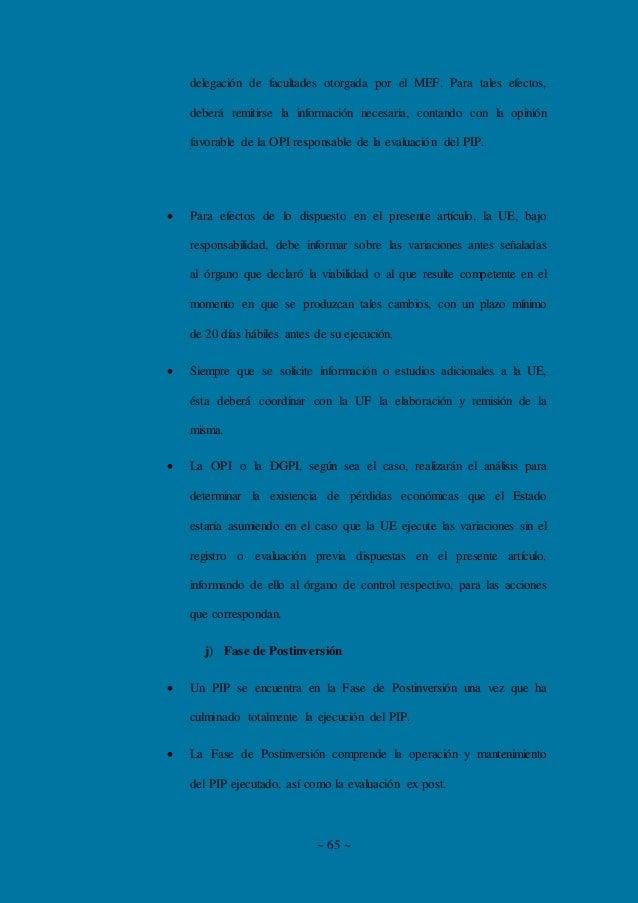 ~ 65 ~ delegación de facultades otorgada por el MEF. Para tales efectos, deberá remitirse la información necesaria, contan...