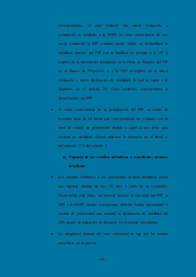 ~ 68 ~ correspondiente, el cual realizará una nueva evaluación y comunicará su resultado a la DGPI. Si como consecuencia d...