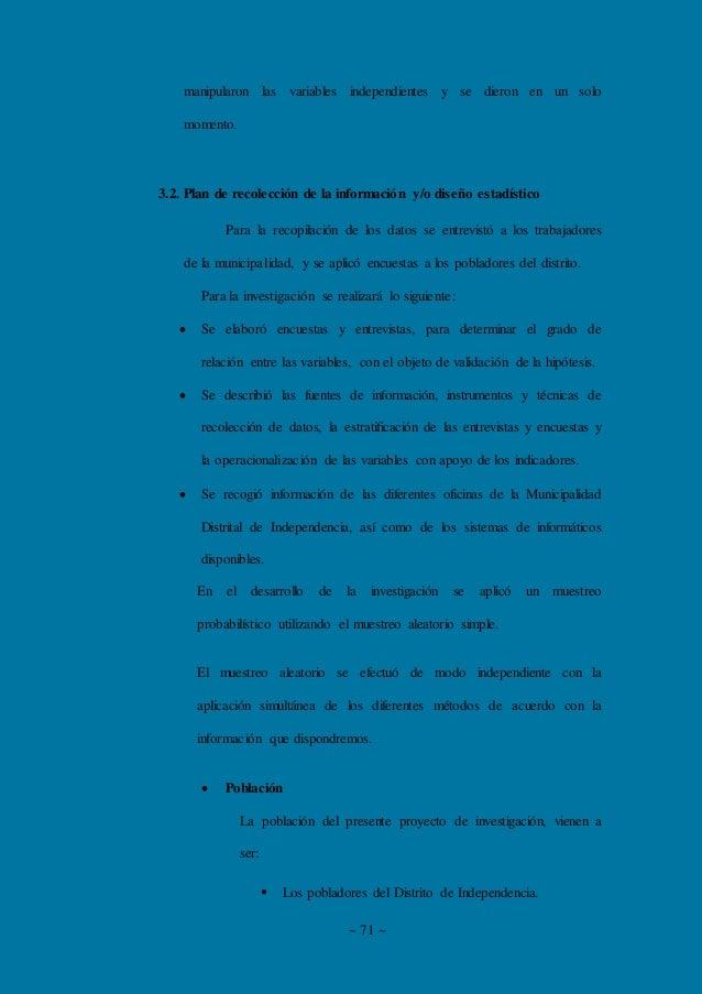 ~ 71 ~ manipularon las variables independientes y se dieron en un solo momento. 3.2. Plan de recolección de la información...