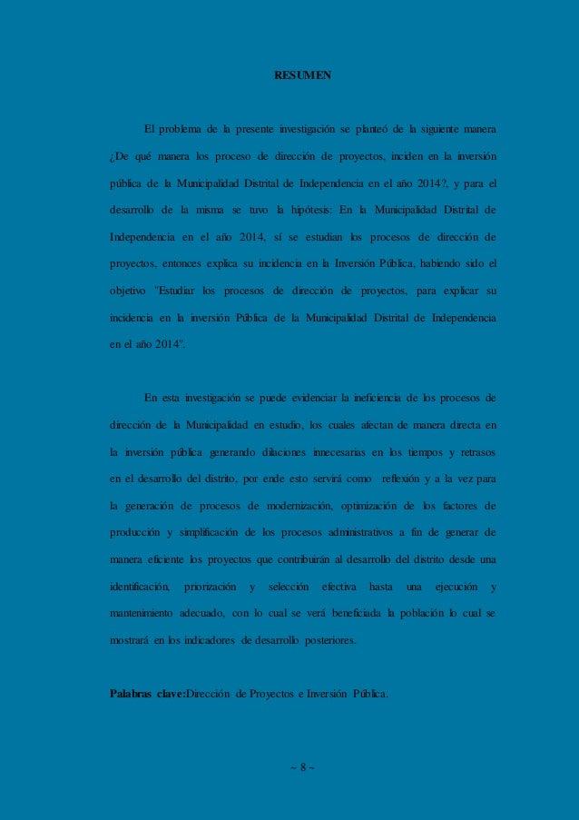 ~ 8 ~ RESUMEN El problema de la presente investigación se planteó de la siguiente manera ¿De qué manera los proceso de dir...