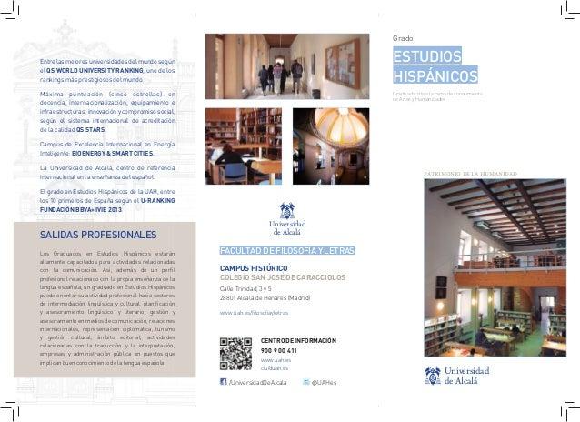 Universidad de Alcalá Universidad de Alcalá Grado ESTUDIOS HISPÁNICOS Grado adscrito a la rama de conocimiento de Artes y ...