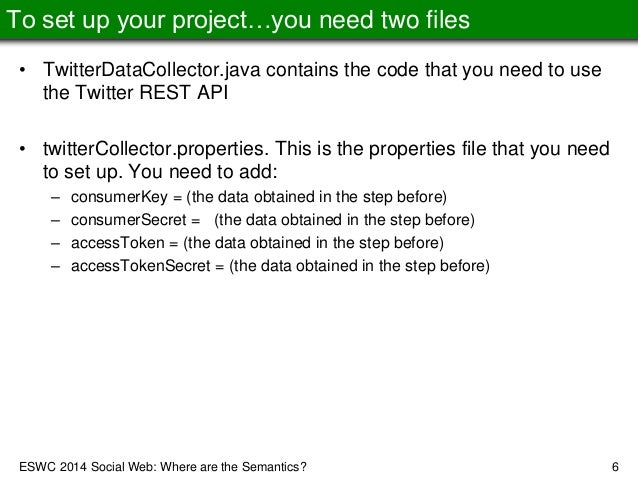 ESWC 2014 Tutorial Handson 1: Collect Data from Twitter