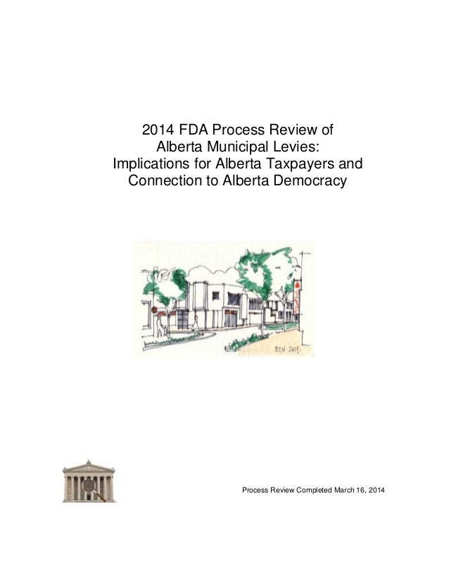 2014 FDA Process Review of Alberta Municipal Levies: Implications for Alberta Taxpayers and Connection to Alberta Democrac...