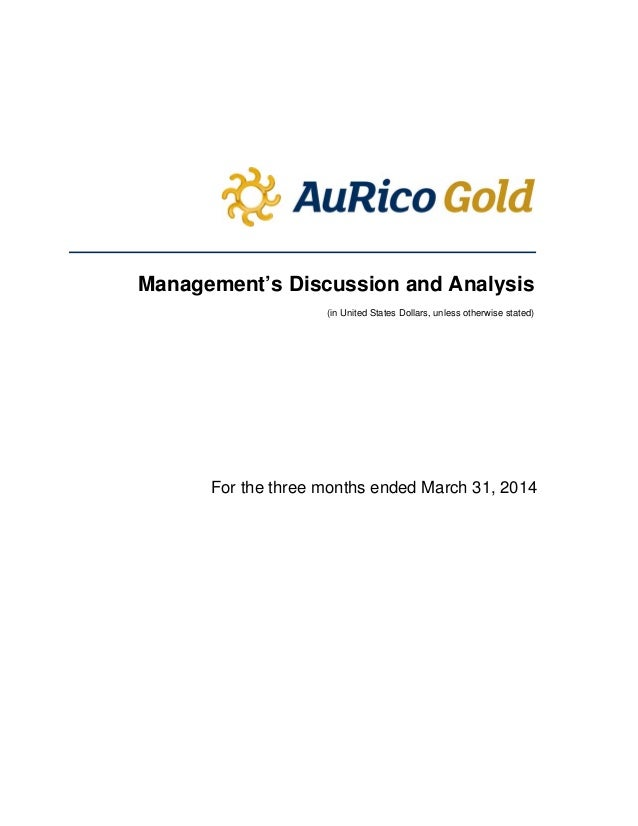 Management's Discussion and Analysis (in United States Dollars, unless otherwise stated) For the three...