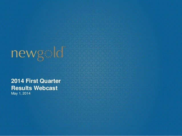 2014 First Quarter Results Webcast May 1, 2014