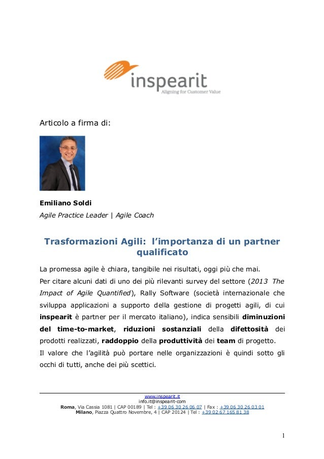 Articolo a firma di: Emiliano Soldi Agile Practice Leader | Agile Coach Trasformazioni Agili: l'importanza di un partner q...