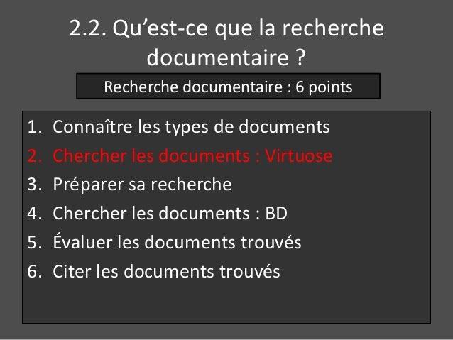 2.2. Qu'est-ce que la recherche  documentaire ?  Recherche documentaire : 6 points  1. Connaître les types de documents  2...