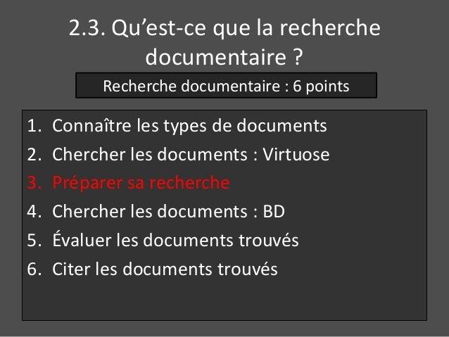 2.3. Qu'est-ce que la recherche  documentaire ?  Recherche documentaire : 6 points  1. Connaître les types de documents  2...