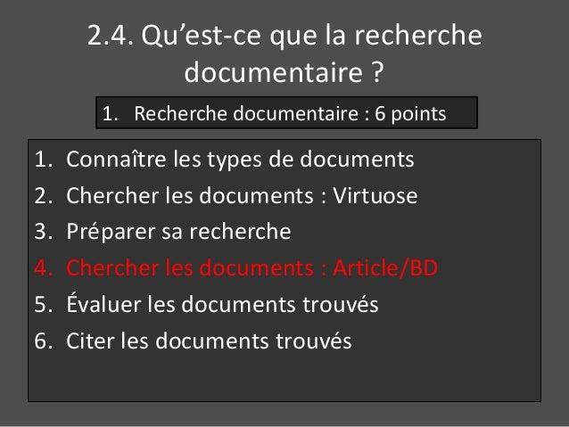2.4. Qu'est-ce que la recherche  documentaire ?  1. Recherche documentaire : 6 points  1. Connaître les types de documents...