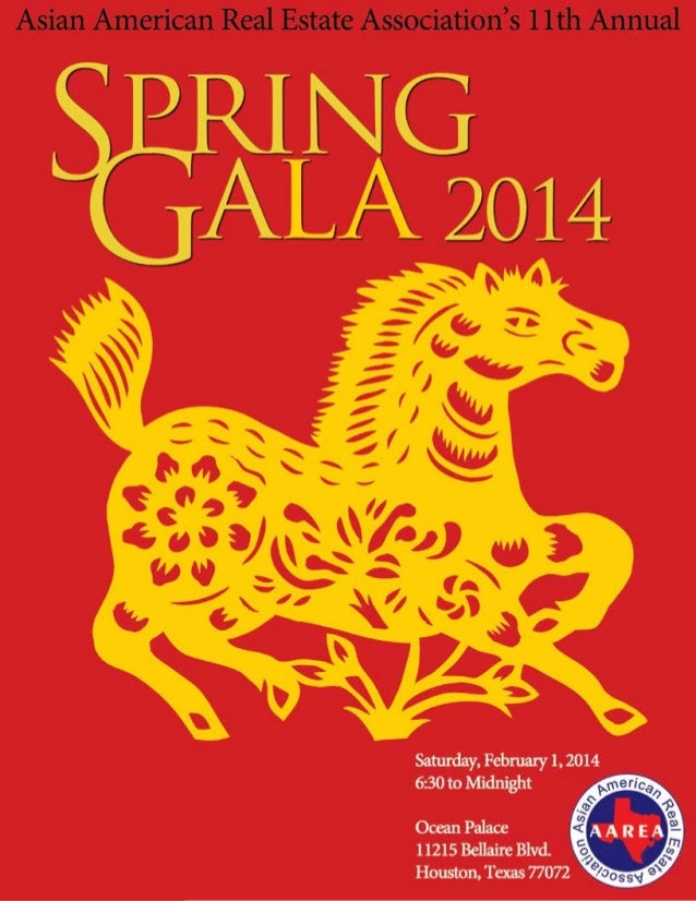AsianAmericanRealEstateAssociation's 11th Annual Spring Gala February 1, 2014  6:30 p.m. to Midnight Ocean Palace  11215...