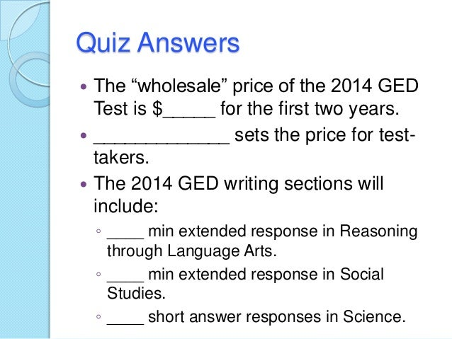 ged writing 2014 Take a free, ged practice test 4tests provides free online ged tests for you to better prepare for your exam.