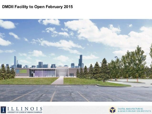 DMDII Facility to Open February 2015