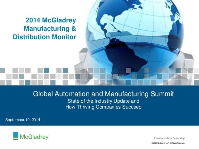 Global Automation and Manufacturing Summit  © 22001124 MccGllaaddrreeyy LLLLPP.. AAllll RRiigghhttss RReesseerrvveedd..  ©...