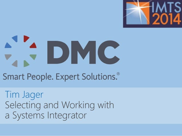 Selecting and Working with a Systems Integrator Slide 2