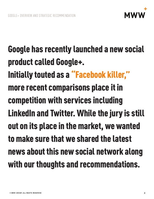 Google+ Overview and Strategic Recommendation Slide 2