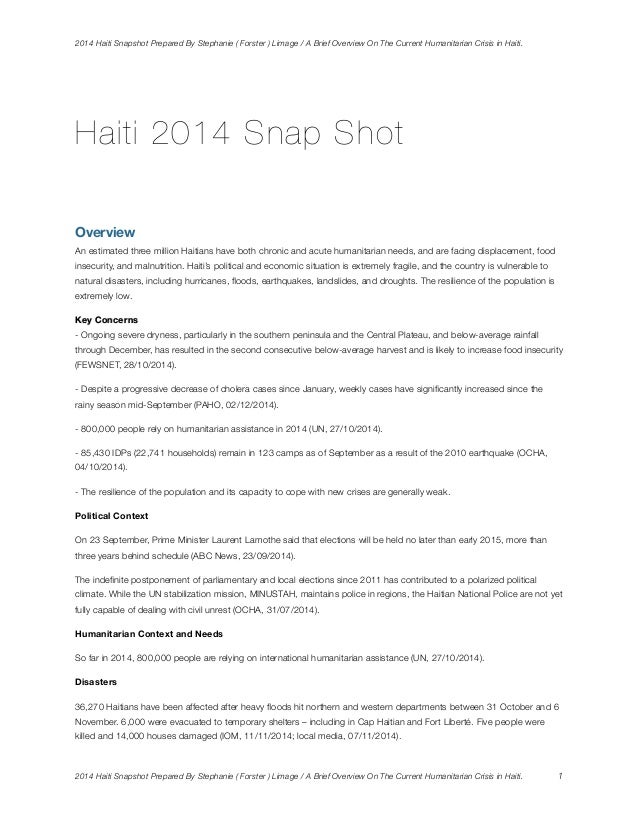 2014 Haiti Snapshot Prepared By Stephanie ( Forster ) Limage / A Brief Overview On The Current Humanitarian Crisis in Hait...