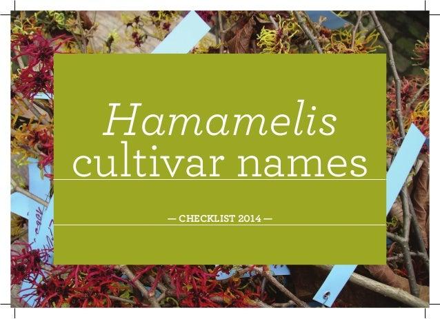 Hamamelis cultivar names — CHECKLIST 2014 —
