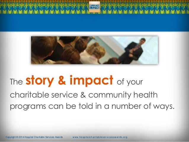 Community Health Impact - How effective hospitals align ouputs with outcomes Slide 2