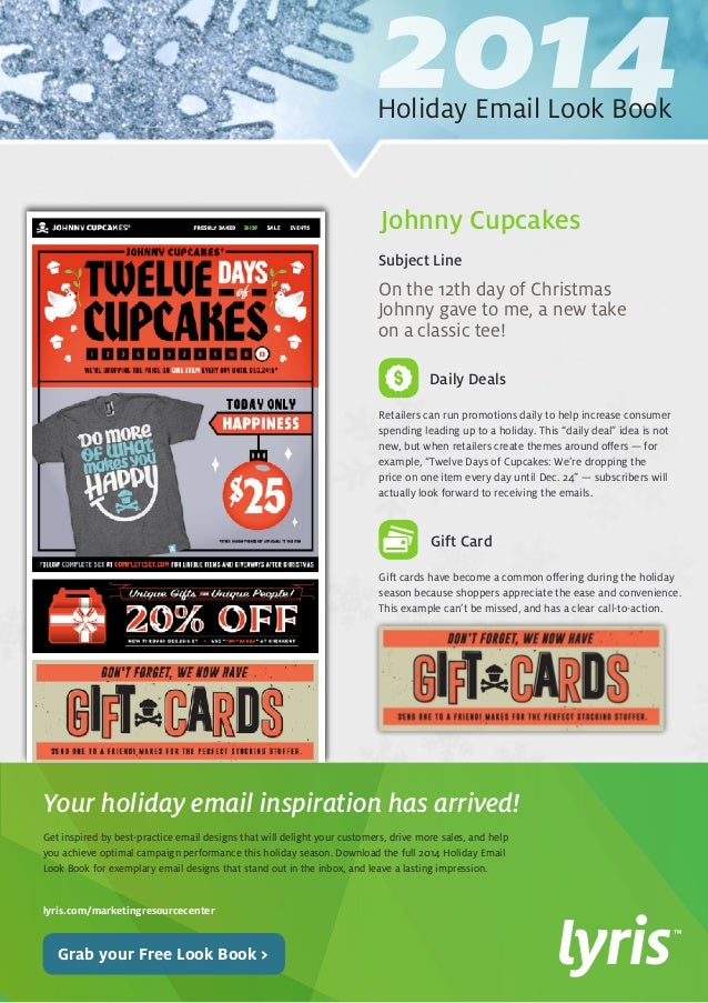 2014 Holiday Email Look Book  On the 12th day of Christmas  Johnny gave to me, a new take  on a classic tee!  Retailers ca...