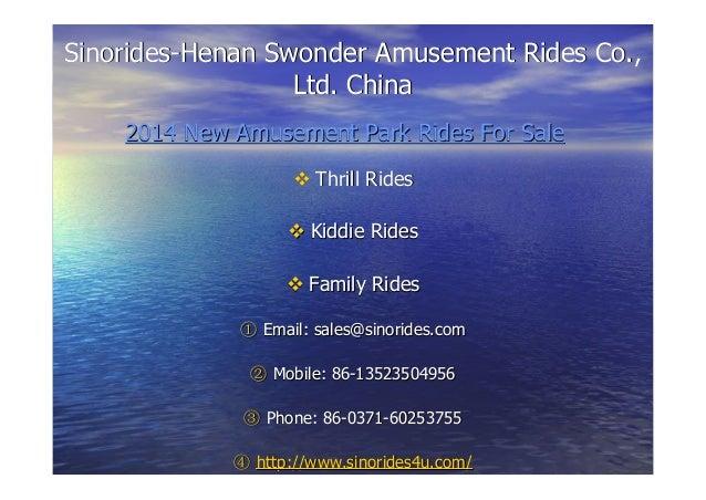 Sinorides-Henan Swonder Amusement Rides Co.,Sinorides-Henan Swonder Amusement Rides Co., Ltd. ChinaLtd. China 2014 New Amu...