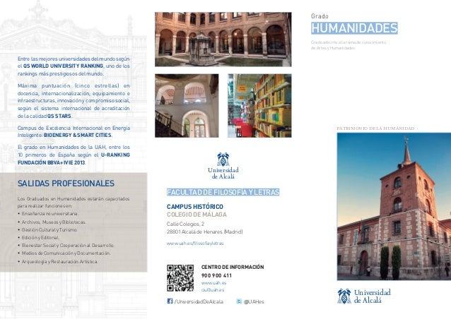 Grado  HUMANIDADES Grado adscrito a la rama de conocimiento de Artes y Humanidades  Entre las mejores universidades del mu...