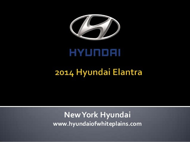 NewYork Hyundai www.hyundaiofwhiteplains.com