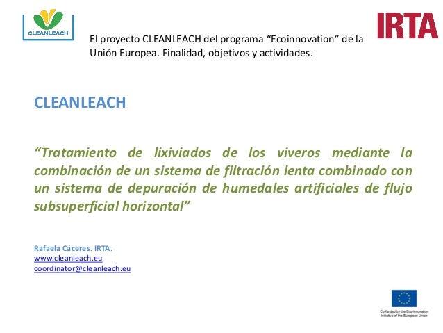 """El proyecto CLEANLEACH del programa """"Ecoinnovation"""" de la Unión Europea. Finalidad, objetivos y actividades.  CLEANLEACH  ..."""