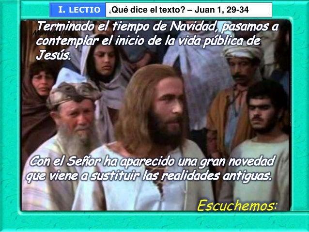 """""""Yo no lo conocía, pero he salido a bautizar con agua, para que el pueblo de Israel lo conozca""""."""