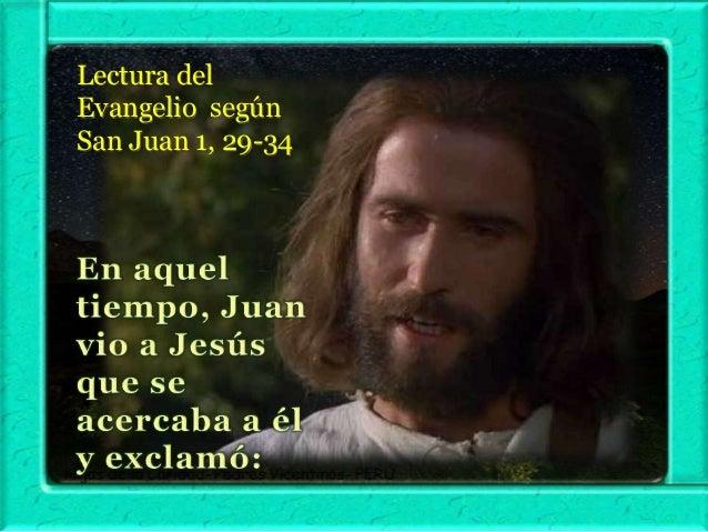 """Y Juan dio testimonio diciendo:  """"He contemplado al Espíritu que bajaba del cielo como una paloma, y se posó sobre él."""