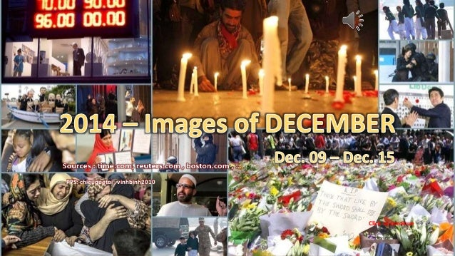 2014 – Images of DECEMBER Dec .9 – Dec. 15 December 19, 2014 1 PPS: chieuquetoi , vinhbinh2010 Click to continue