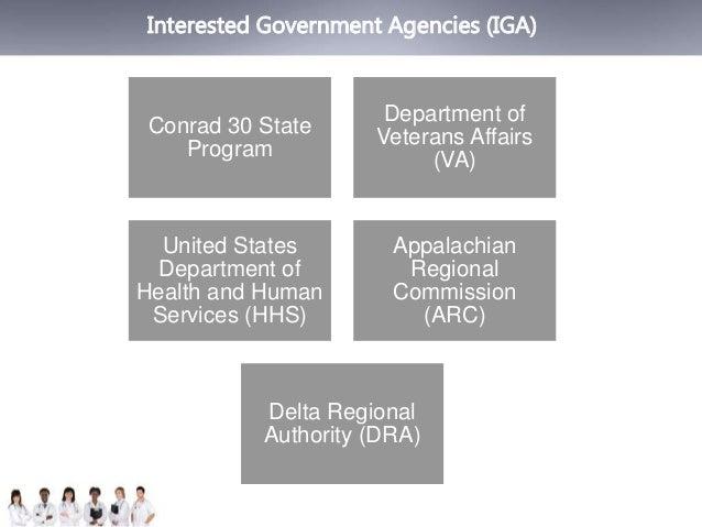 Interested Government Agencies (IGA)  Conrad 30 State  Program  Department of  Veterans Affairs  (VA)  United States  Depa...