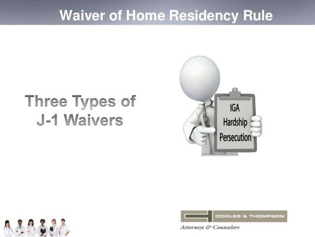 Waiver of Home Residency Rule