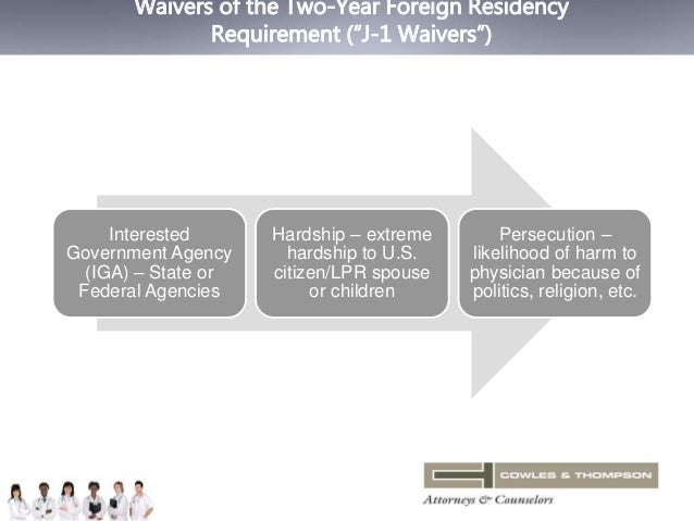 """Waivers of the Two-Year Foreign Residency  Requirement (""""J-1 Waivers"""")  Interested  Government Agency  (IGA) – State or  F..."""