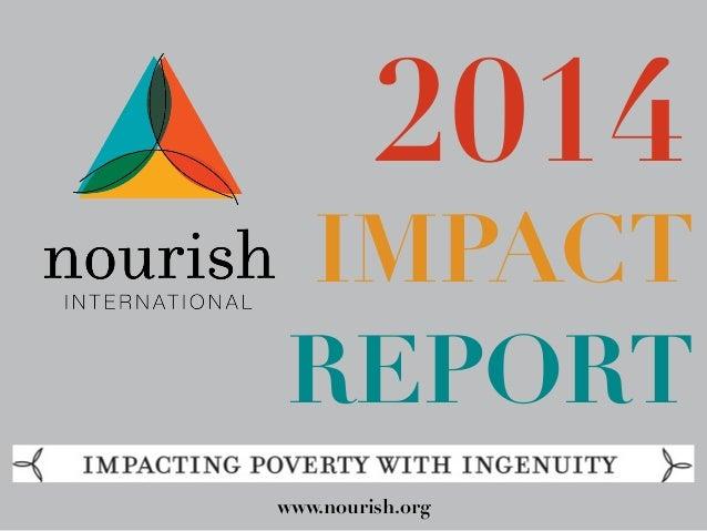 2014  IMPACT  REPORT  www.nourish.org