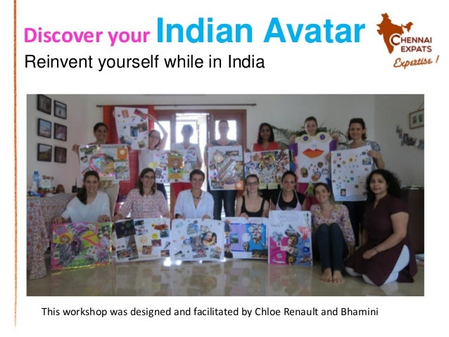 Discover your Indian Avatar This workshop was designed and facilitated by Chloe Renault and Bhamini Reinvent yourself whil...