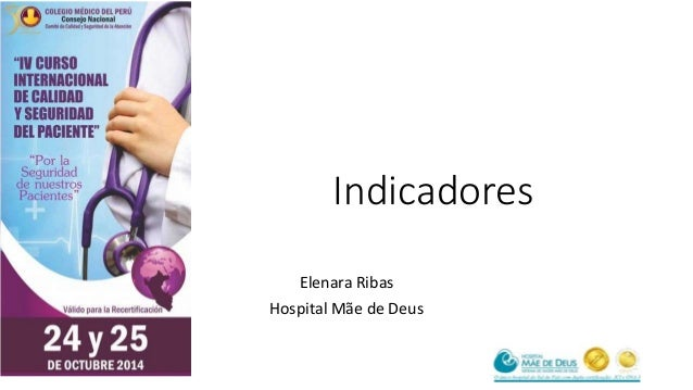 Indicadores  Elenara Ribas  Hospital Mãe de Deus