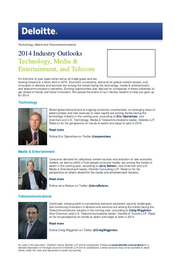 Technology, Media and Telecommunications  2014 Industry Outlooks Technology, Media & Entertainment, and Telecom It's that ...