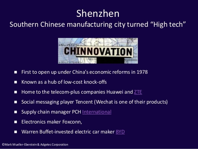 """©Mark Mueller-Eberstein & Adgetec Corporation Shenzhen Southern Chinese manufacturing city turned """"High tech""""  First to o..."""