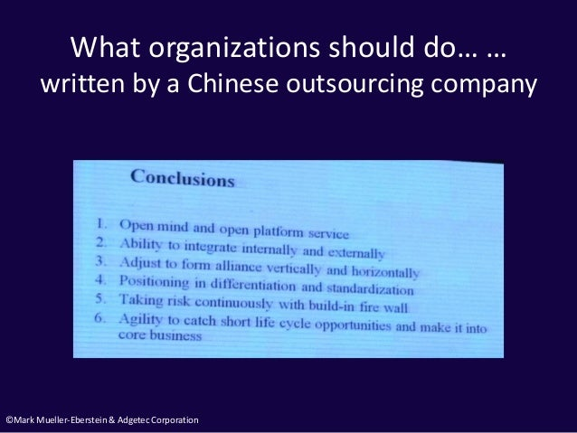 ©Mark Mueller-Eberstein & Adgetec Corporation What organizations should do… … written by a Chinese outsourcing company